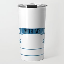 I Workout to Keep Up with My Border Collie T-Shirt Travel Mug