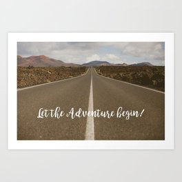 Let the Adventure Begin Art Print