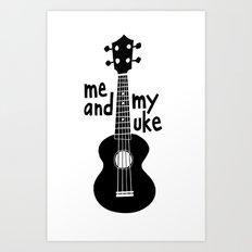 Me And My Uke - Black Art Print