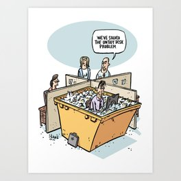 Solution to the untidy desk problem Art Print