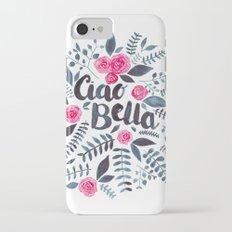 Ciao Bella iPhone 7 Slim Case