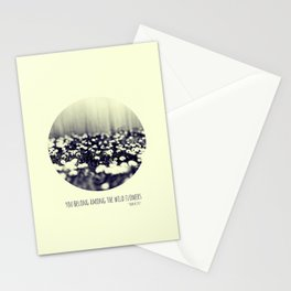 you belong among the wild flowers Stationery Cards