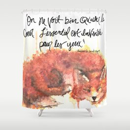 The Little Prince Quote, fox Shower Curtain
