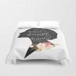 She is Clothed in Strength and Dignity Duvet Cover