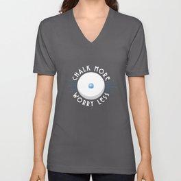 Chalk More Worry Less - Funny Pool Billiard Unisex V-Neck