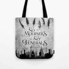 No Mourners No Funerals Tote Bag
