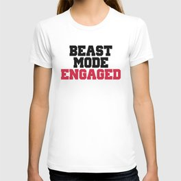 Beast Mode Engaged Gym Quote T-shirt