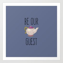 Hand painted Be our Guest Teapot on Periwinkle Purple Voilet Art Print