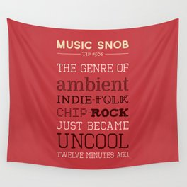 Hybrid Genres to Avoid — Music Snob Tip #506 Wall Tapestry