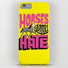 Horses Gonna Hate iPhone 6 Plus Slim Case