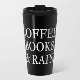 Coffee Books & Rain - Black Travel Mug