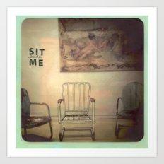 Sit Beside Me Art Print