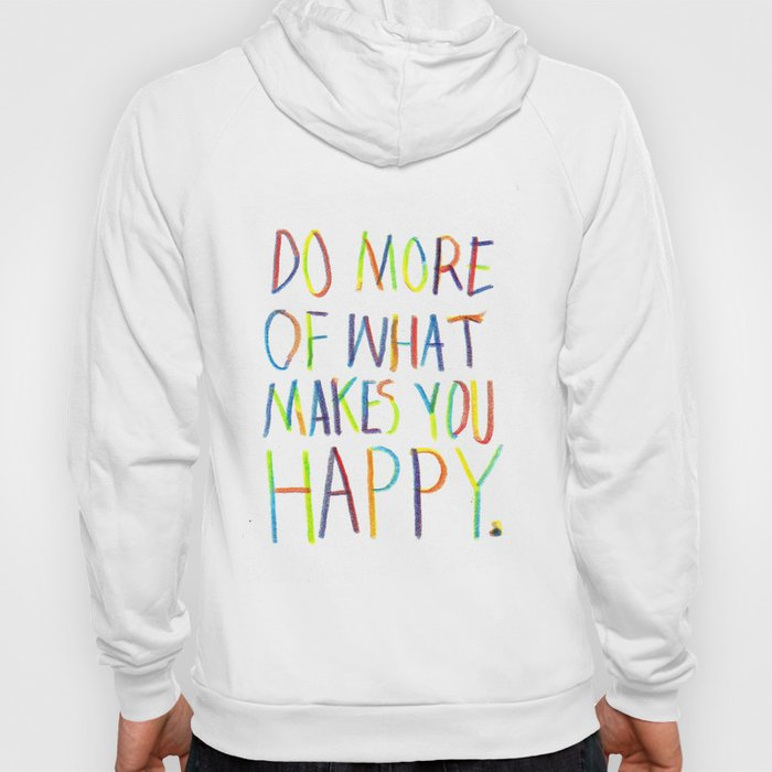 Positive Quote Hoody
