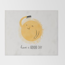 Have a good day Throw Blanket