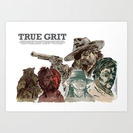 True Grit Art Print