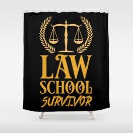 Lawyer - Law School Survivor Shower Curtain