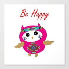 Be Happy Owl Canvas Print