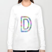 letter Long Sleeve T-shirts featuring Letter D by David Zydd