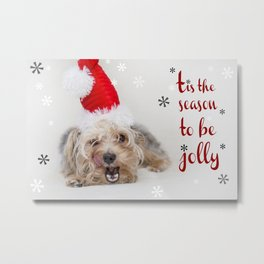 Cute Christmas 'Tis the Season to be jolly' Puppy Metal Print