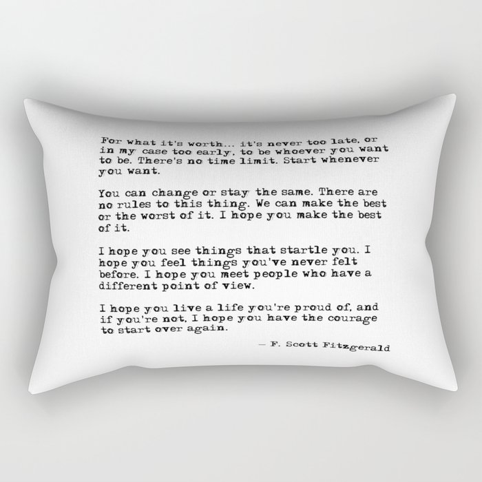 For what it's worth - F Scott Fitzgerald quote Rectangular Pillow