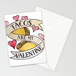 Tacos are my Valentine Stationery Cards