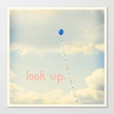 Look Up. Canvas Print