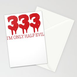 333 I'm Only Half Evil 666 Funny Halloween Stationery Cards