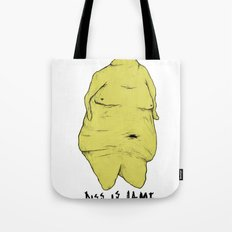 Everyone Is Objectified Tote Bag