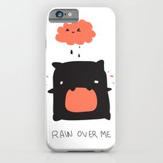 RAIN OVER ME iPhone 6s Slim Case