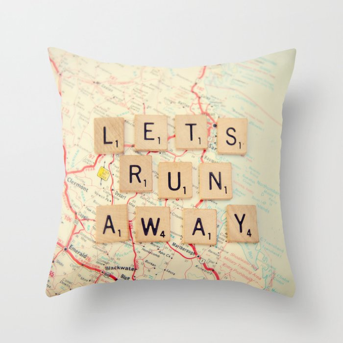 let's run away Throw Pillow by shannonblue