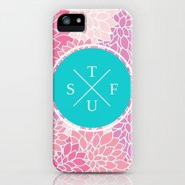 Flowery STFU iPhone Case