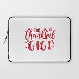 Gigi, grandma gigi, one thankful gigi Laptop Sleeve