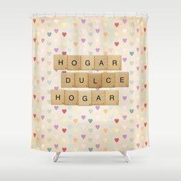 Hogar dulce Hogar (scrabble) Shower Curtain