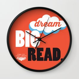 Dream Big - Iowa City Public Library Wall Clock