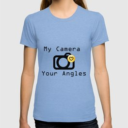 My Camera Loves Your Angles, Graphic Design and Typography Black and White T-shirt