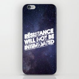 The Resistance Will Not Be Intimidated iPhone Skin