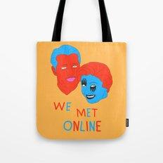 We Met Online Tote Bag