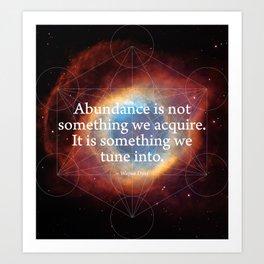 Abundance in your favor Art Print