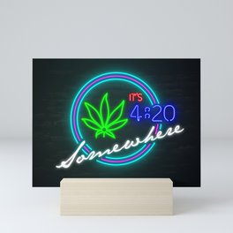 It's 4:20 Somewhere Cannabis Leaf Marijuana Weed Mini Art Print
