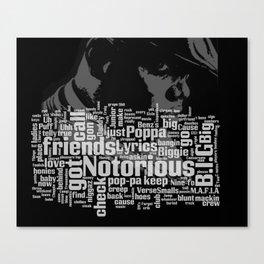Notorious Canvas Print