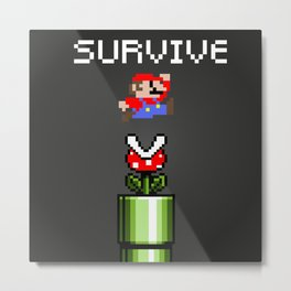 Mario survive Metal Print