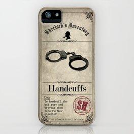 Sherlock Holmes Inventory - Handcuffs  iPhone Case