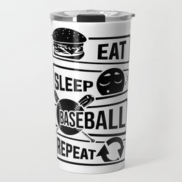 Eat Sleep Baseball Repeat - Home Run Strike Batter Travel Mug
