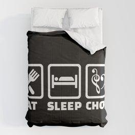 Eat Sleep Choir Comforters