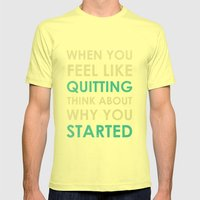 When you feel like quitting - Motivational print SMALL Mens Fitted Tee Lemon