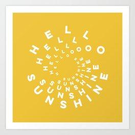Hello Sunshine #minimal #typography #summervibes Art Print