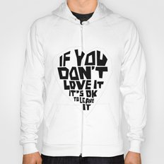 If you don't love it… A PSA for stressed creatives. Hoody
