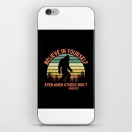 Bigfoot Funny Believe In Yourself Motivational Sasquatch Vintage Sunset iPhone Skin