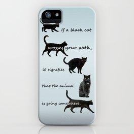 Black cat crossing, v.2 iPhone Case