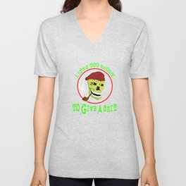 """Tired of shits? Grab this awesome tee with text """"Lifes To Short To Give A Shit"""" Unisex V-Neck"""